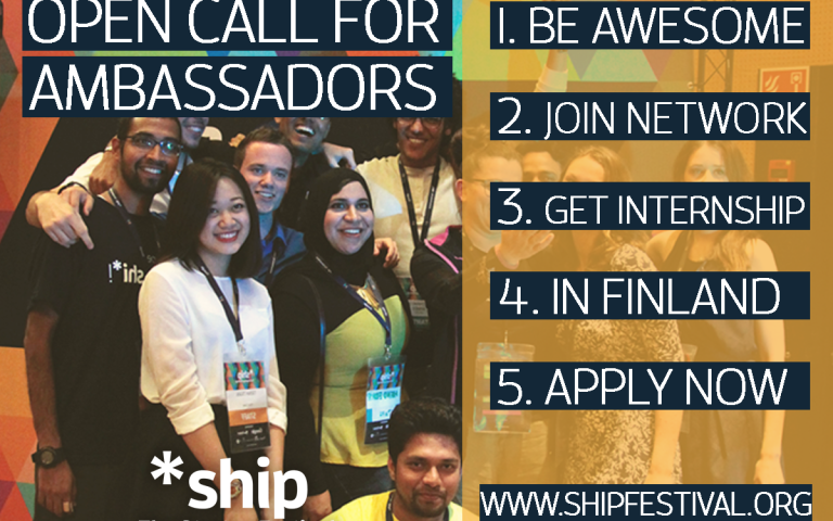 Call for Ambassadors: *ship The startup Festival 2017 in kotka, Finland (fully-funded)