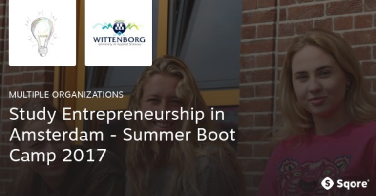 Study Entrepreneurship in Amsterdam – Summer Boot Camp 2017
