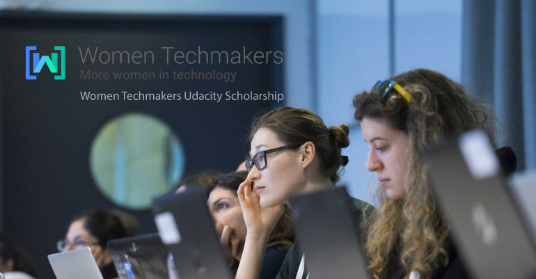 Women Techmakers Udacity Scholarship 2017 in USA