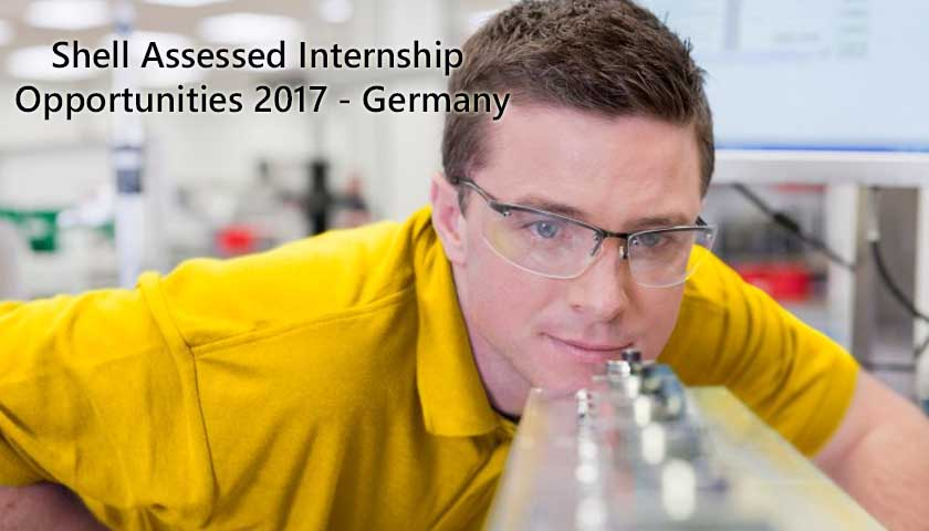 Shell Assessed Internship Opportunities 2017 – Germany