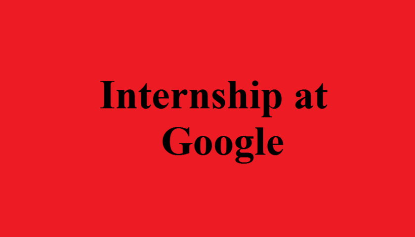 Software Engineering Intern at Google, BS/MS, Fall 2017