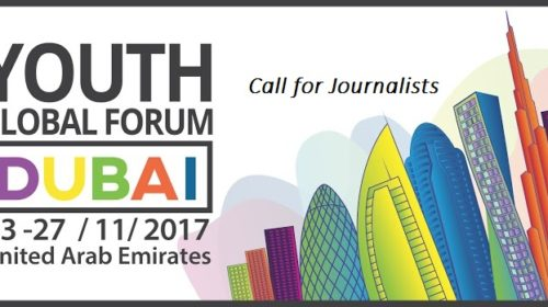 Call for Journalists: Youth Global Forum 2017 in Dubai (Fully Funded)