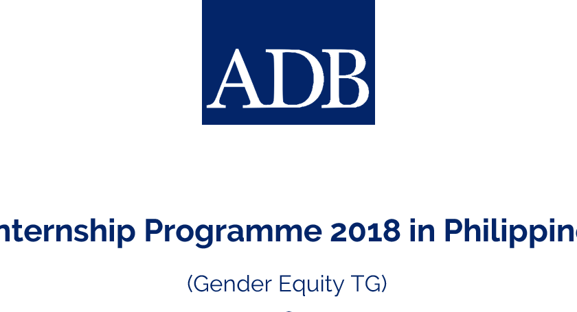 ADB Internship Programme 2018 in Philippines (Gender Equity TG)